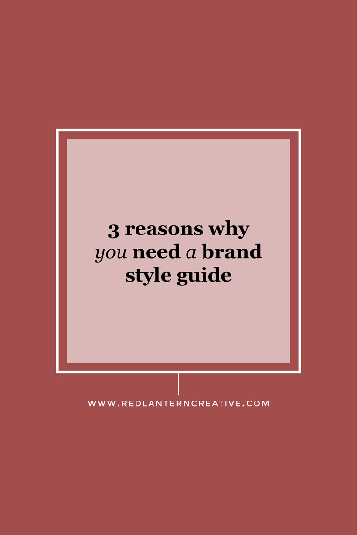 3 Reasons Why You Need a Brand Style Guide