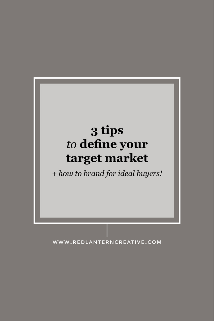 3 tips to define your target market