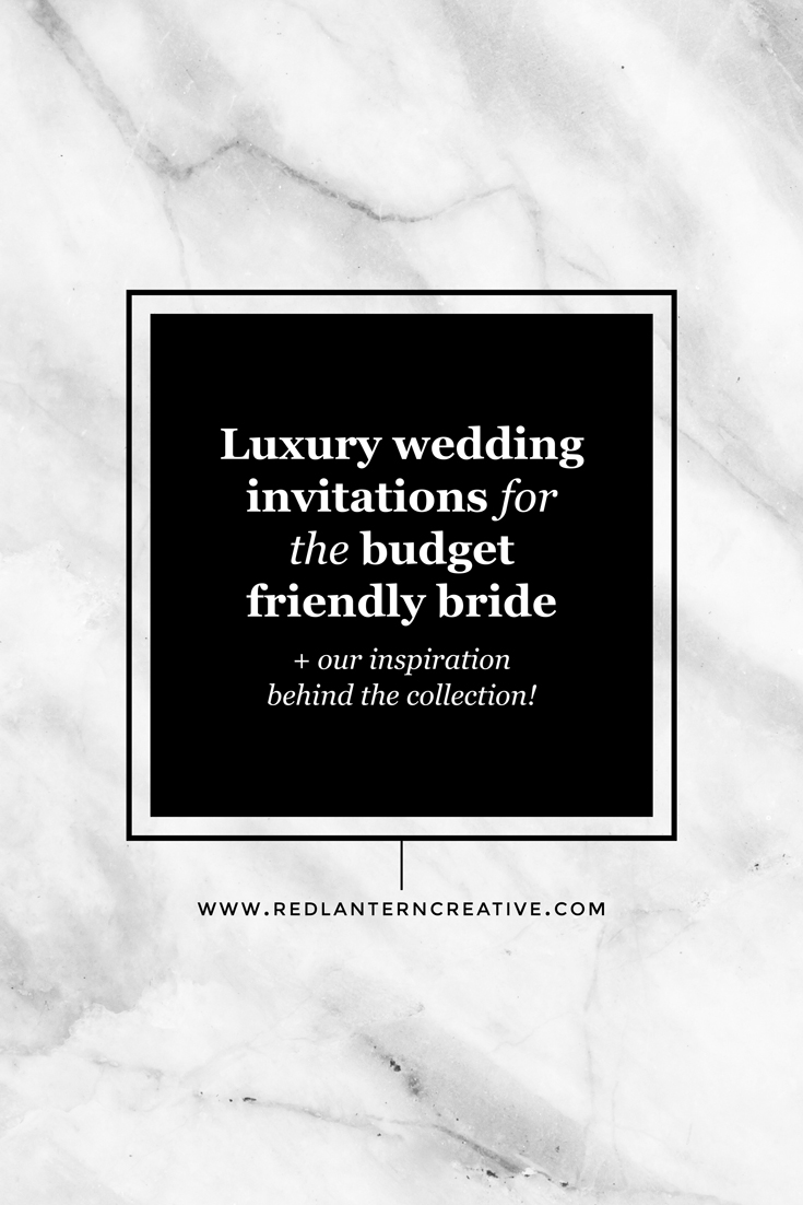 Luxury wedding invitations for the budget friendly bride