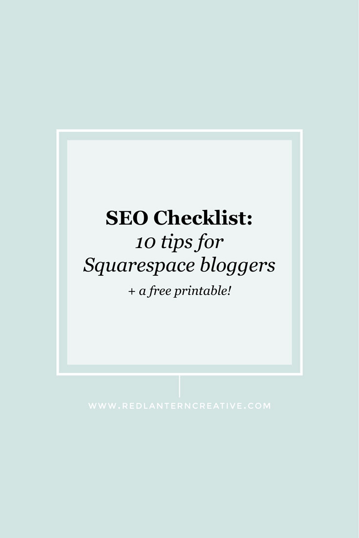 SEO Checklist: 10 Tips for Squarespace Bloggers