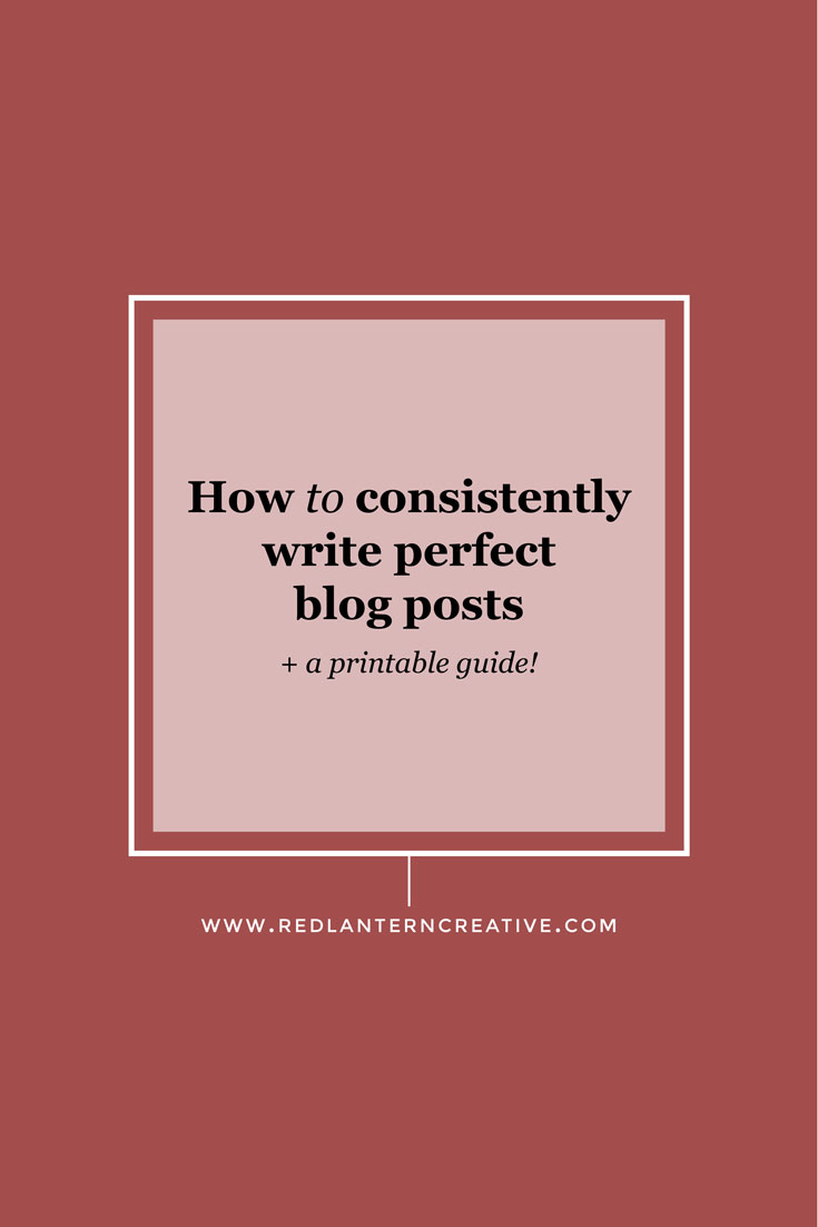 How to Consistently Write Perfect Blog Posts