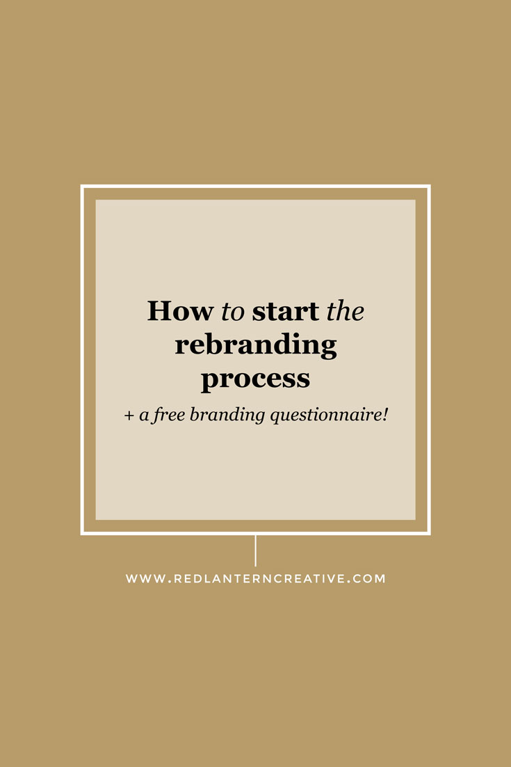 How to Start the Rebranding Process