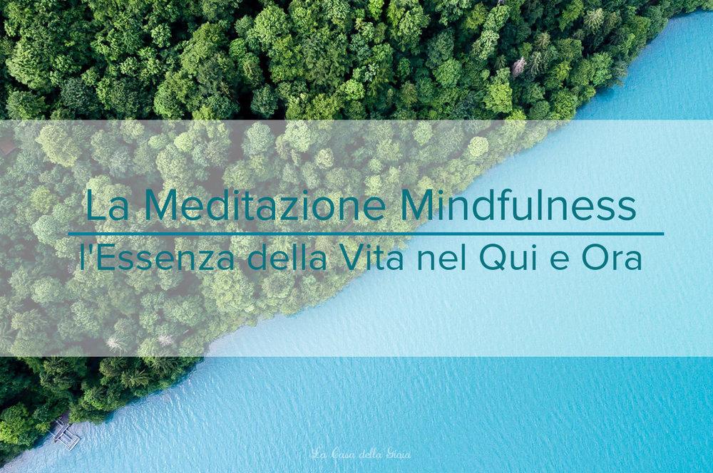 Meditazione Minfulness, Mindfulness Neuroscienze, Mindfullness in Azienda