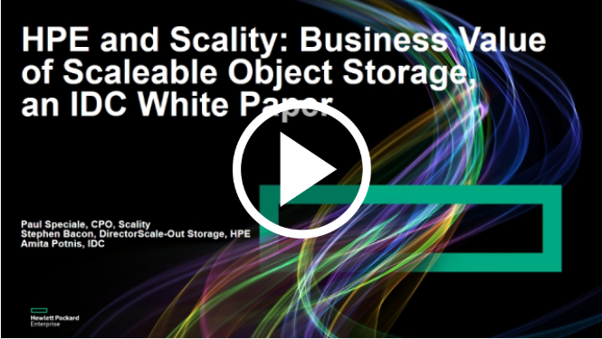 Presented by  Paul Speciale, CPO, Scality; Stephen Bacon, Director Scale-Out Storage, HPE; Special Guest: Amita Potnis, IDC