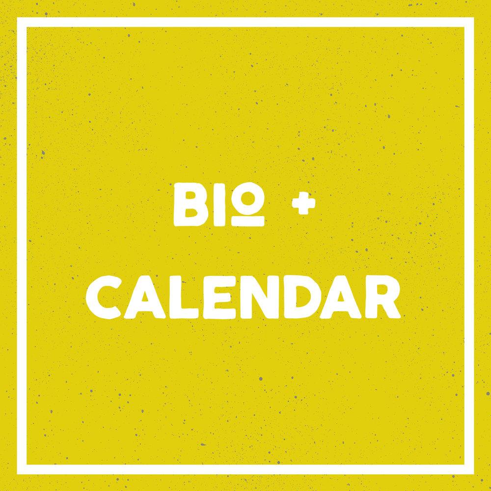 Bio and Calendar.jpg