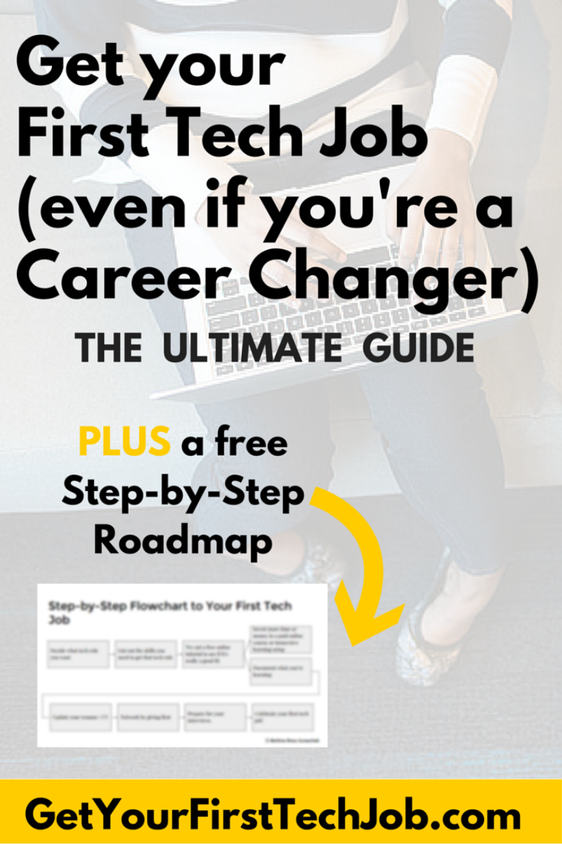 the ultimate guide to getting your first job in tech as a career the ultimate guide to getting your first job in tech as a career changer get your first tech job