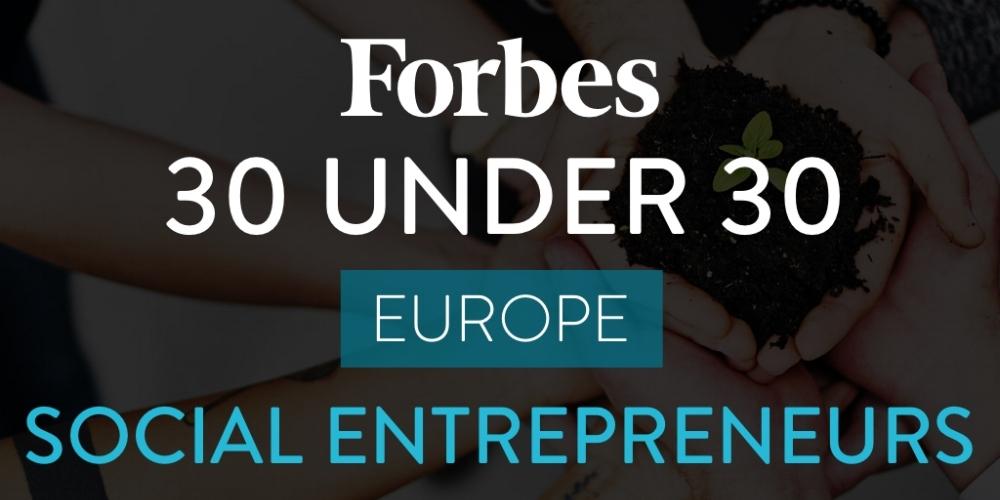 Forbes 30 Under 30 Social Entrepreneurs in Europe 2018
