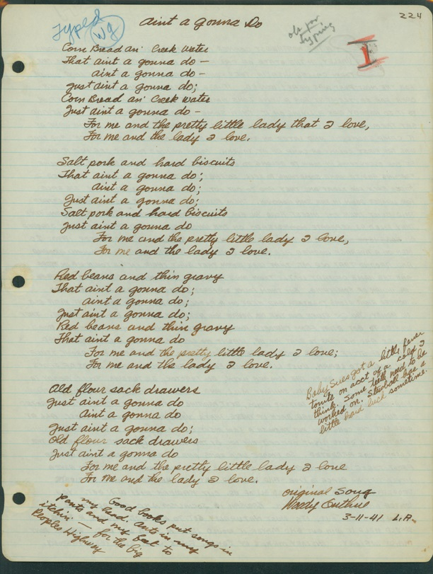 """Ain't A Gonna Do"" original handwritten lyrics by Woody Guthrie, March 11, 1941. © Woody Guthrie Publications, Inc."