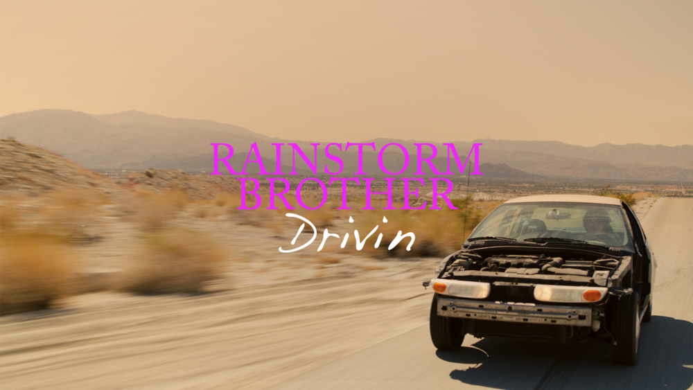 Rainstorm Brother - Drivin.png
