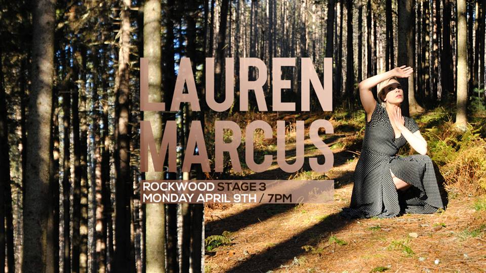 Tickets:  www.ticketfly.com/event/1648737-lauren-marcus-new-york