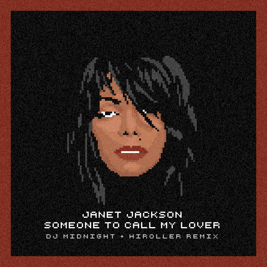 SOMEONE TO CALL MY LOVER JANET JACKSON (DJ MIDNIGHT + HIROLLER REMIX)