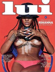 Rihanna graces the cover of Lui, a French magazine.