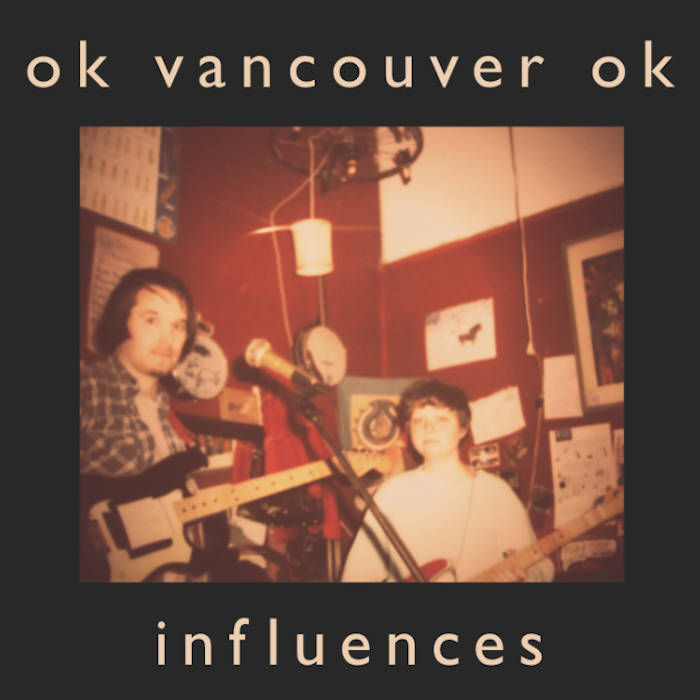 OkVancouverOk_Influences.jpg