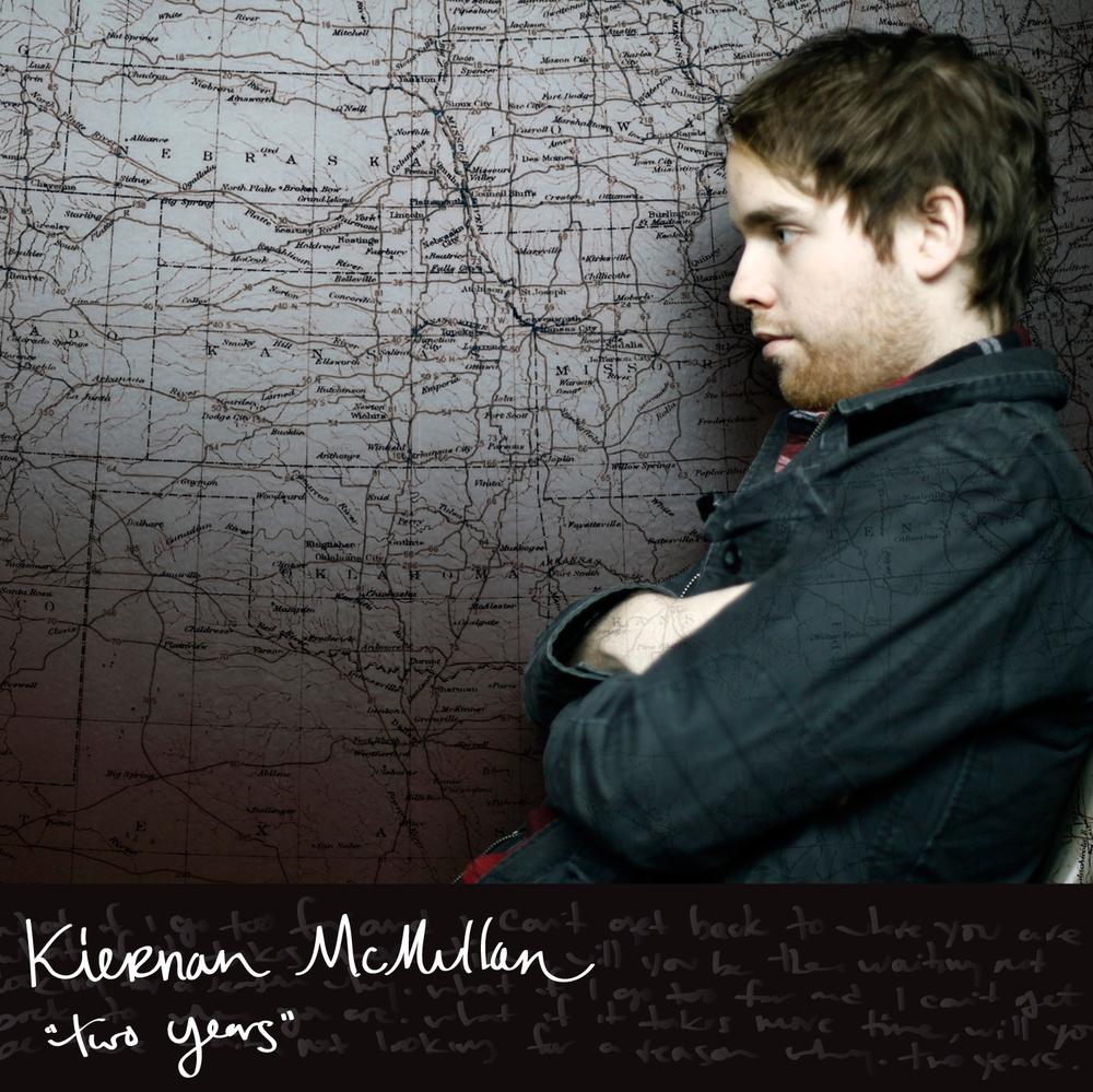 "Kiernan McMullan ""Two Years"""