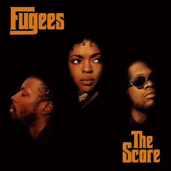 Fugees – The Score ('96)