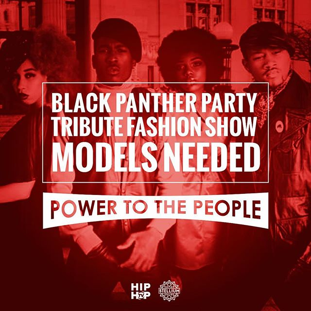 CASTING CALL FOR MODELS  We are producing Black Panther Party Tribute Fashion Shows on the following days/locations as part of Power to the People: Friday October 13th at Merritt College Saturday October 14th at Defremery Park  Apply here: https://blackpantherpower.com/models @hiphoptvlive @stelliummusic
