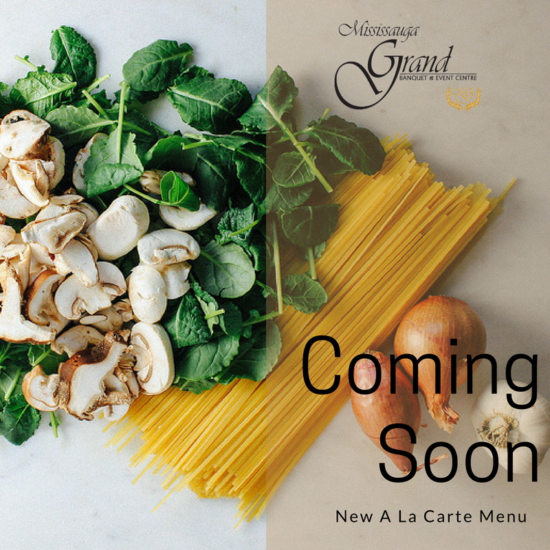 new-menu-coming-soon-mississauga-grand-banquet-event.png