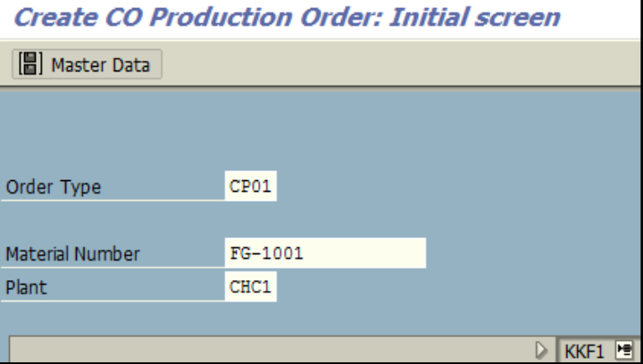 Figure 1.1 KKF1 – Create CO Production Order: Initial screen – Order Type, Material and Plant are entered.