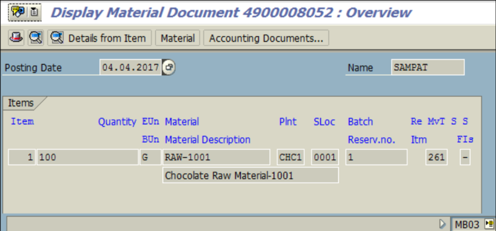 Figure 3.4 MB03 – Material Document for Goods Issue is displayed