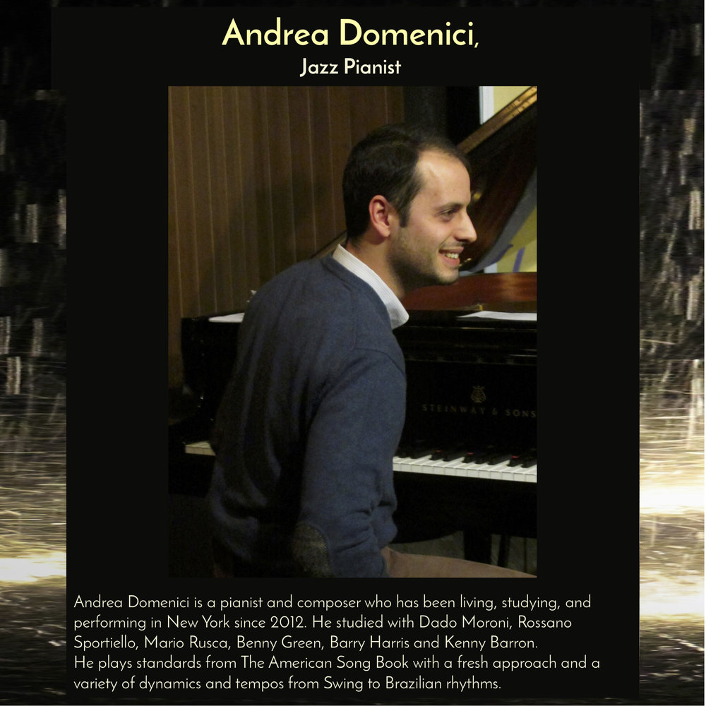 Andrea Domenici , Jazz Pianist, will perform a free jazz concert during the Festival of Friendship.