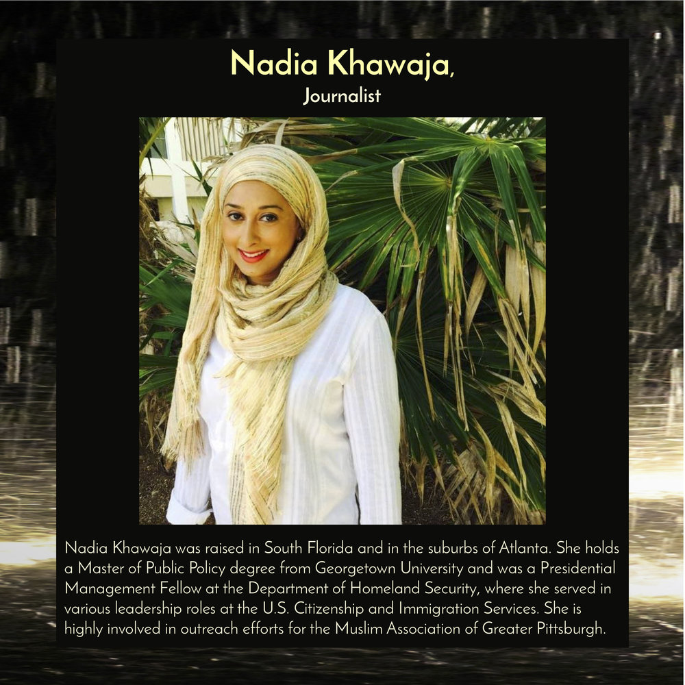 """Nadia Khawaja , journalist, will speak at  6:30pm on Saturday, Sept 29, 2018, in the Trust Arts Center (805 Liberty Ave, Pittsburgh) , as part of the panel discussion,""""The Miracle of Hospitality."""""""