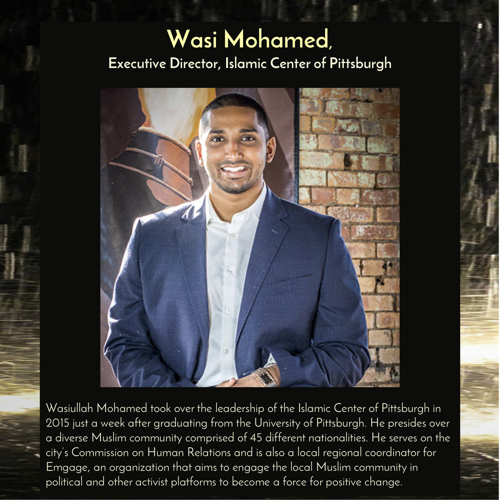 """Wasi Mohamed ,  E xecutive Director of the Islamic Center of Pittsburgh,will speak at  11am on Saturday, Sept 29, 2018 in the Trust Arts Center (805 Liberty Ave, Pittsburgh) , as part of a panel discussion,""""Migrants: Not Numbers, but People."""""""