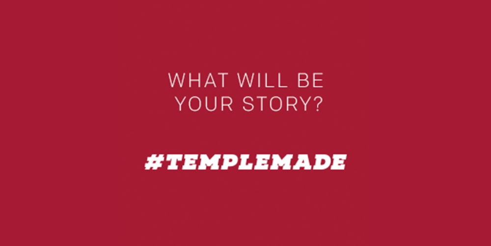 What does it mean to be #Templemade?   Learn more about the College of Liberal Arts programs, students and more. Find more information on how to begin your journey today.