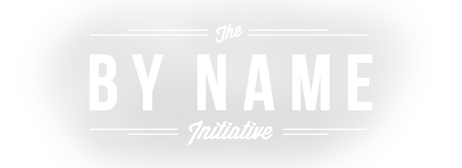 The By Name Initiative