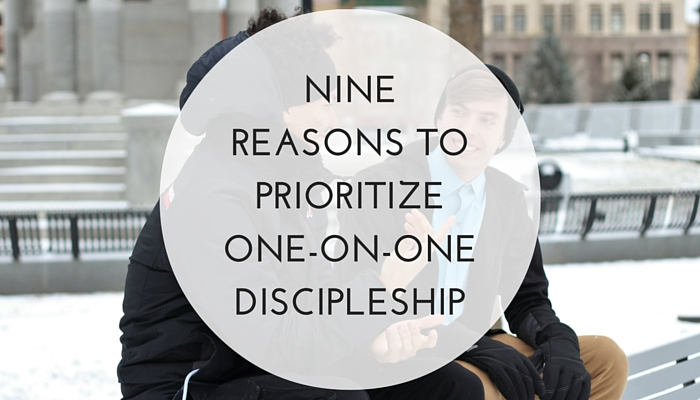 9-Reasons-to-Prioritize-One-on-One-Discipleship.jpg