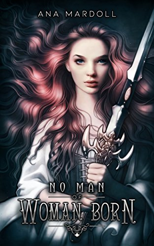 Book Cover Courtesy of the Author:  Ana Mardoll    [Image Description: A feminine person with luminous red hair holds a broadsword with an ornate handle]