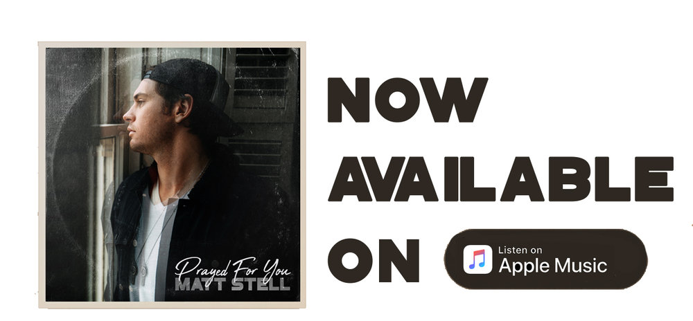 Matt-Stell-Prayed-For-You-Website-December-2018-APPLE-MUSIC.jpg