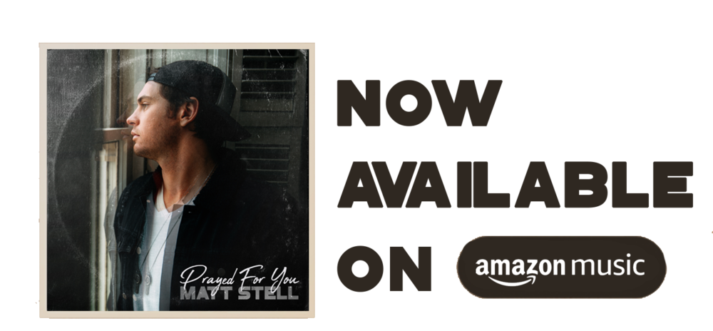 Matt-Stell-Prayed-For-You-Website-December-2018-AMAZON-MUSIC.png