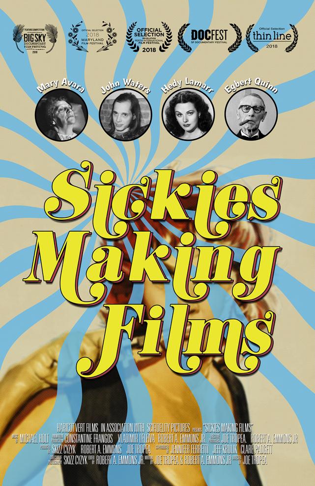 SICKIES MAKING FILMS poster.