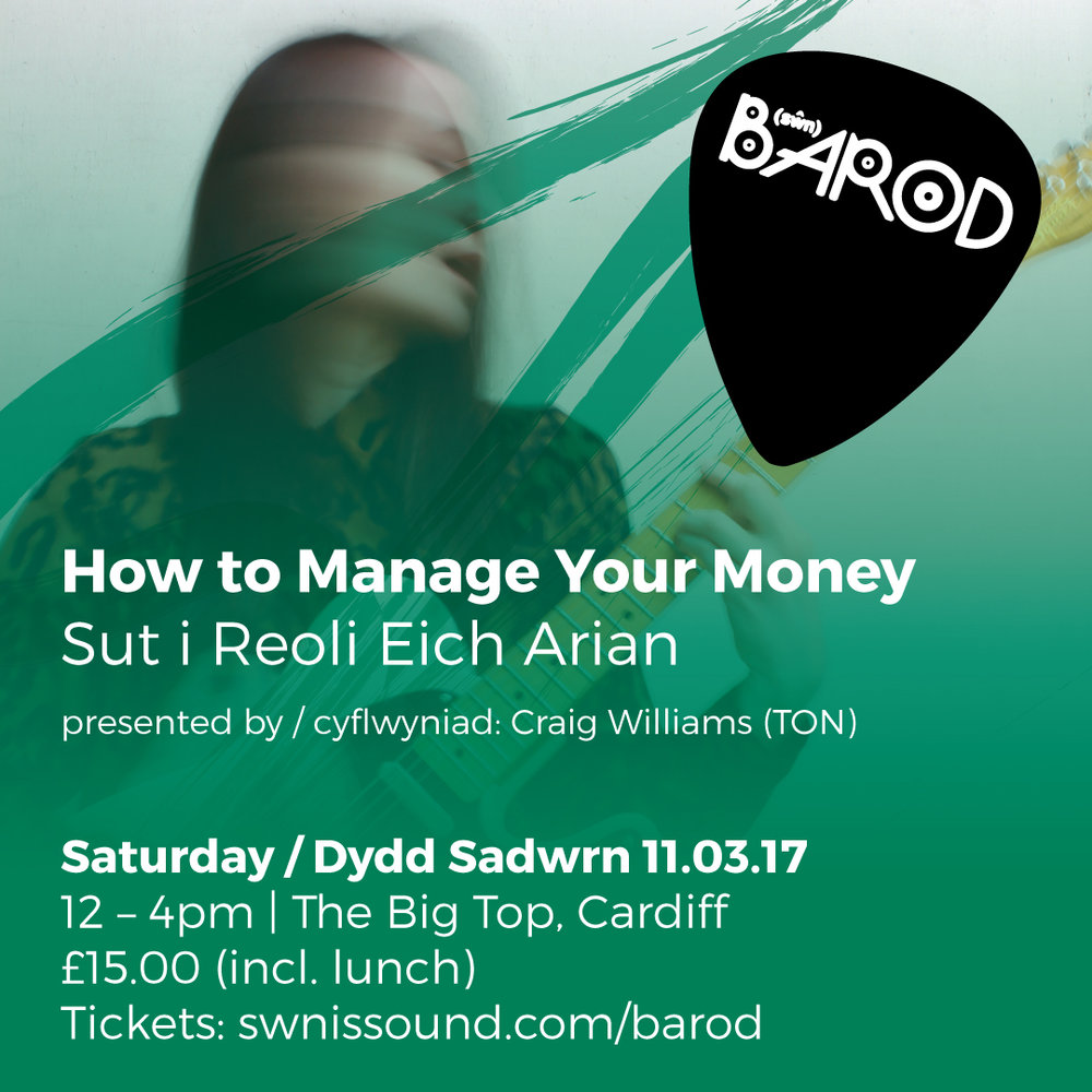 BAROD: How To Manage Your Money 21st February 2017 | 2-6PM | £15.00
