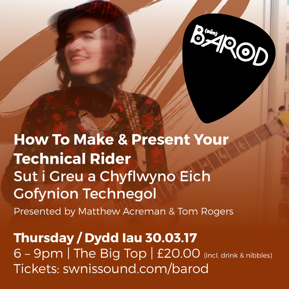 BAROD: How To Make & Present A Technical Rider 30th March 2017 | 6-9pm | £20