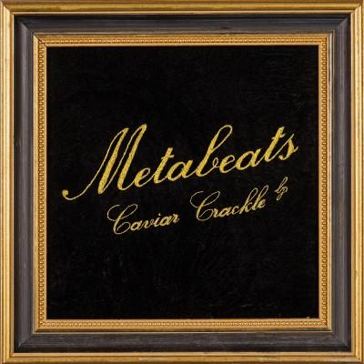 Metabeats Caviar Crackle
