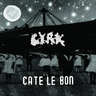 Cate Le Bon CYRK