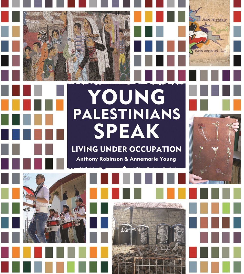 Young Palestinians Speak, published 2018