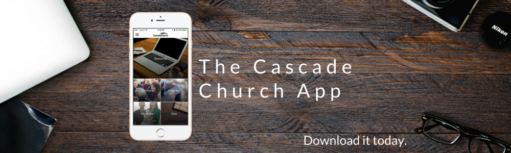The Cascade Church App-Wide.png