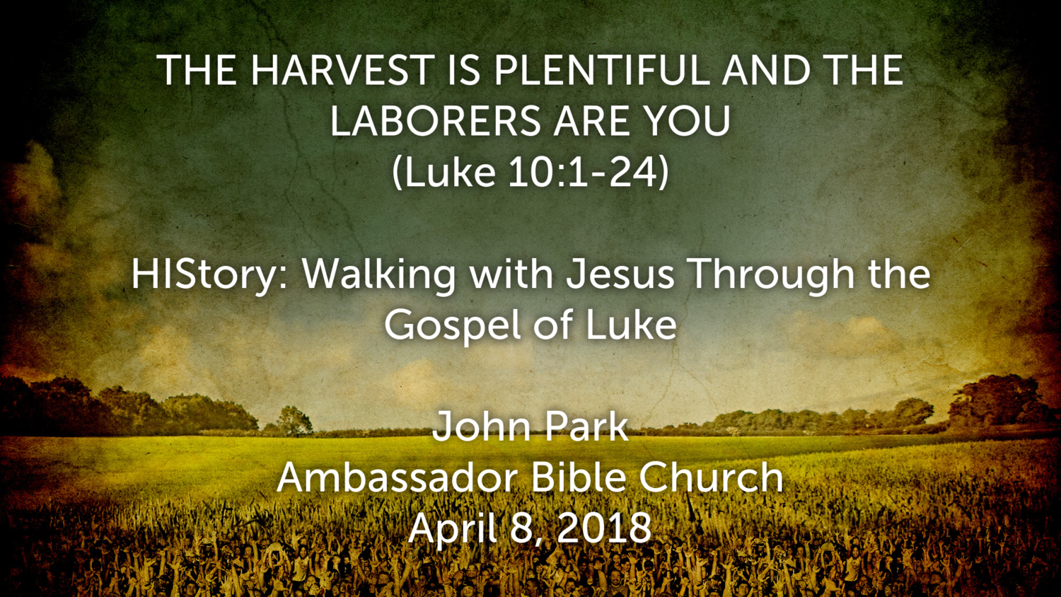 "HIStory: Walking with Jesus Through the Gospel of Luke, ""The"
