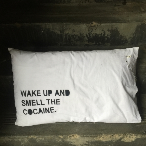 COCAINE PILLOW SLIP screen printed on cotton, 45cm x 70cm. $30