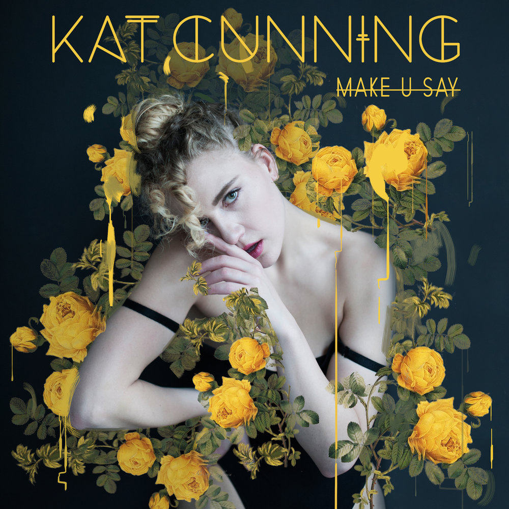 KAT_CUNNING_MAKE_U_SAY_COVER_FINAL.jpg