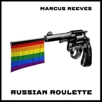 Russian Roulette   Charity single for international LGBT causes