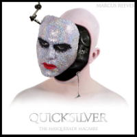 Quicksilver - The Masquerade Macabre   The critically acclaimed debut album
