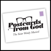 Postcards from God - The Sister Wendy Musical A musical adaptation of the life and work of Sister Wendy Beckett