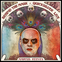Behind the Mask - Quicksilver Live   Recorded live at LOST Theatre