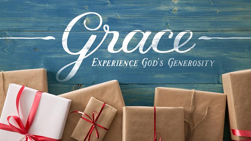 Grace — Experience God's Generosity