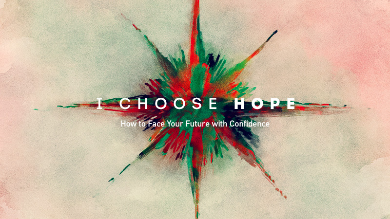 I Choose Hope