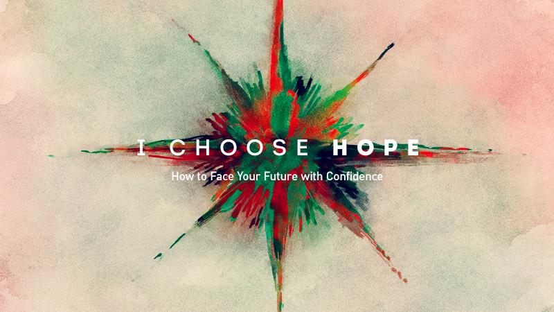 I Choose Hope