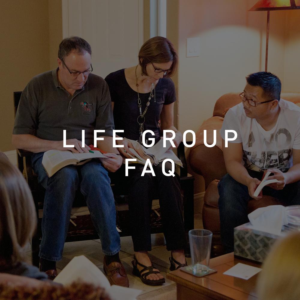 Life Group FAQ